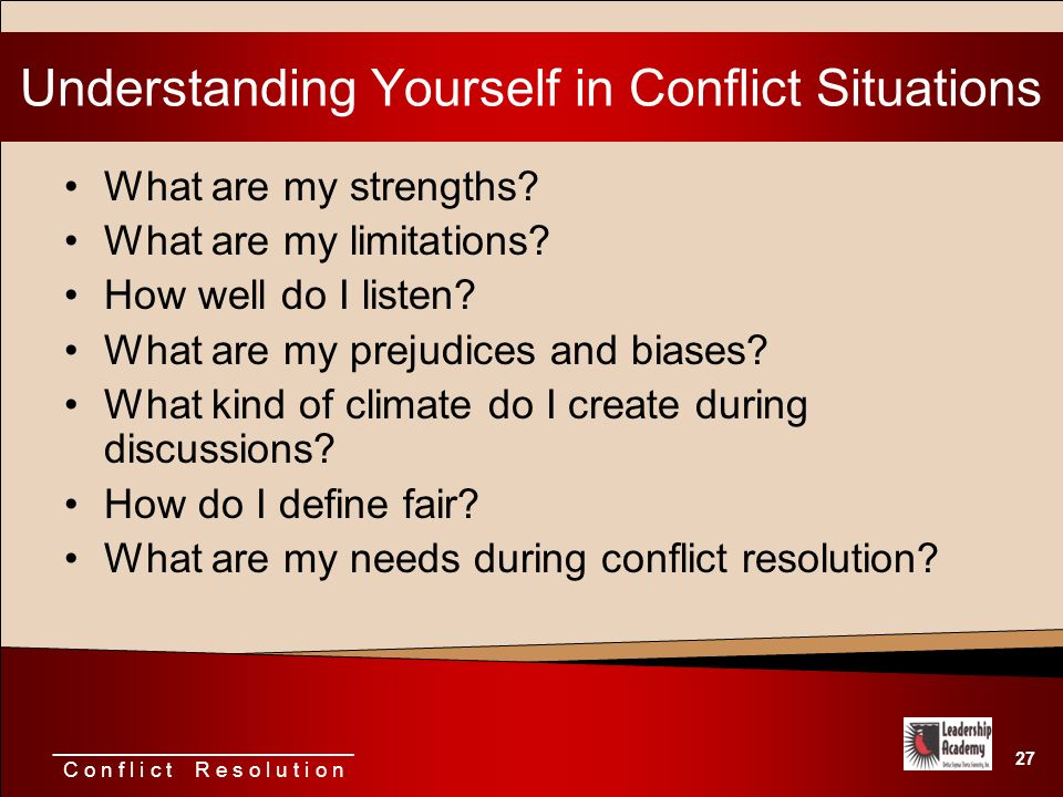 understanding and resolving conflicts 295 asking ourselves and others the right questions: a vehicle for understanding, resolving, and preventing conflicts between clinicians and patients and families.