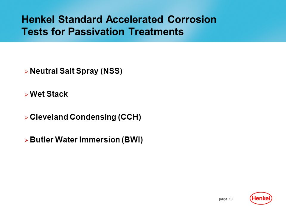 Henkel Standard Accelerated Corrosion Tests for Passivation Treatments