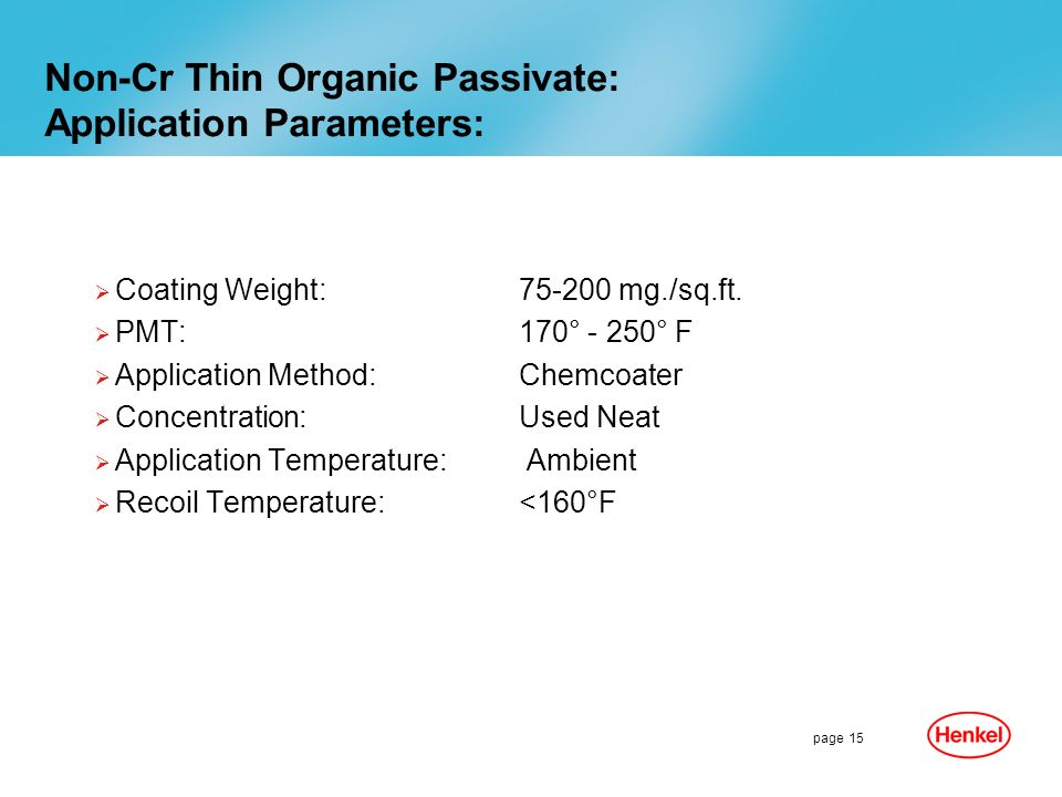 Non-Cr Thin Organic Passivate: Application Parameters: