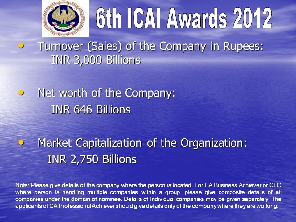 Turnover (Sales) of the Company in Rupees: INR 3,000 Billions
