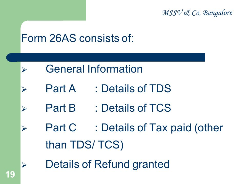 Part C : Details of Tax paid (other than TDS/ TCS)
