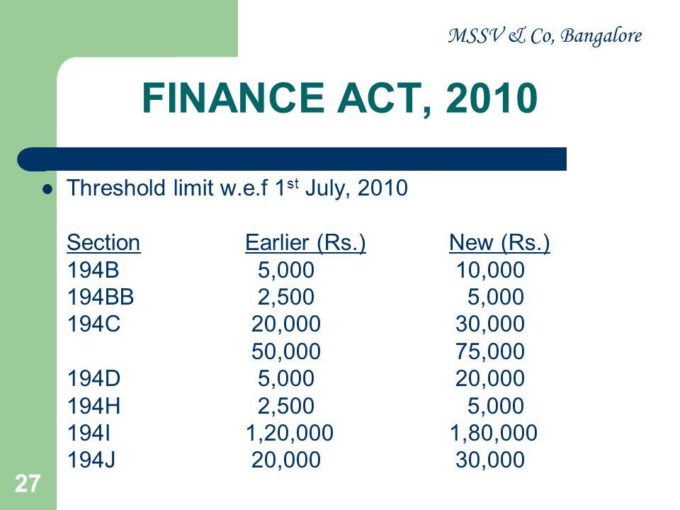 FINANCE ACT, 2010 MSSV & Co, Bangalore