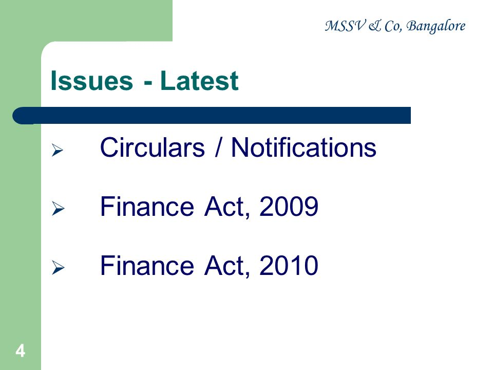Issues - Latest Finance Act, 2009 Finance Act, 2010