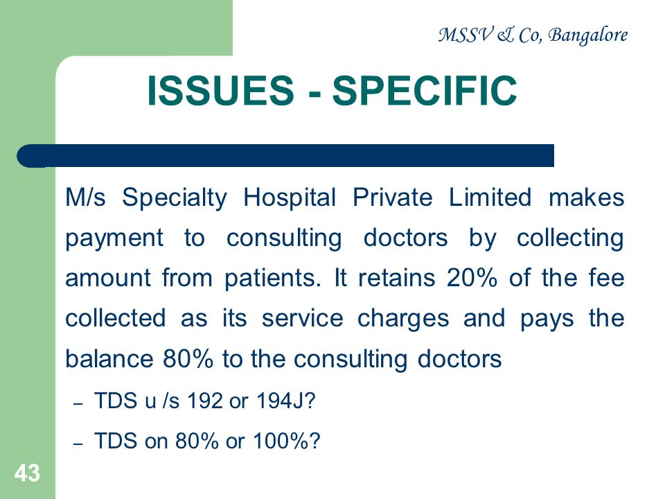 MSSV & Co, Bangalore ISSUES - SPECIFIC.