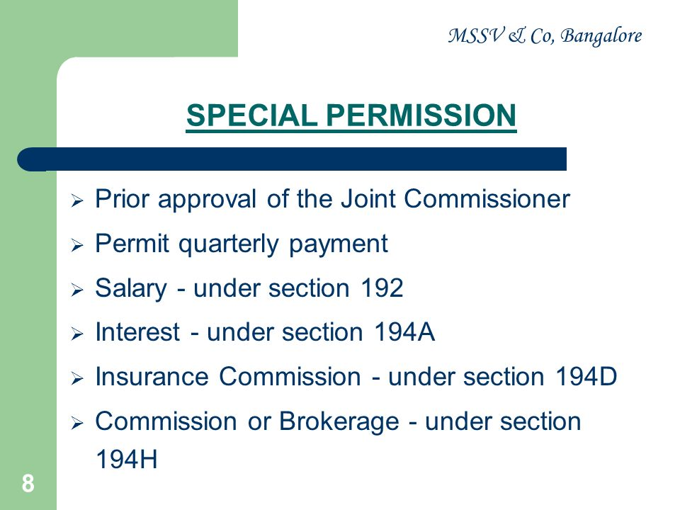 SPECIAL PERMISSION Prior approval of the Joint Commissioner