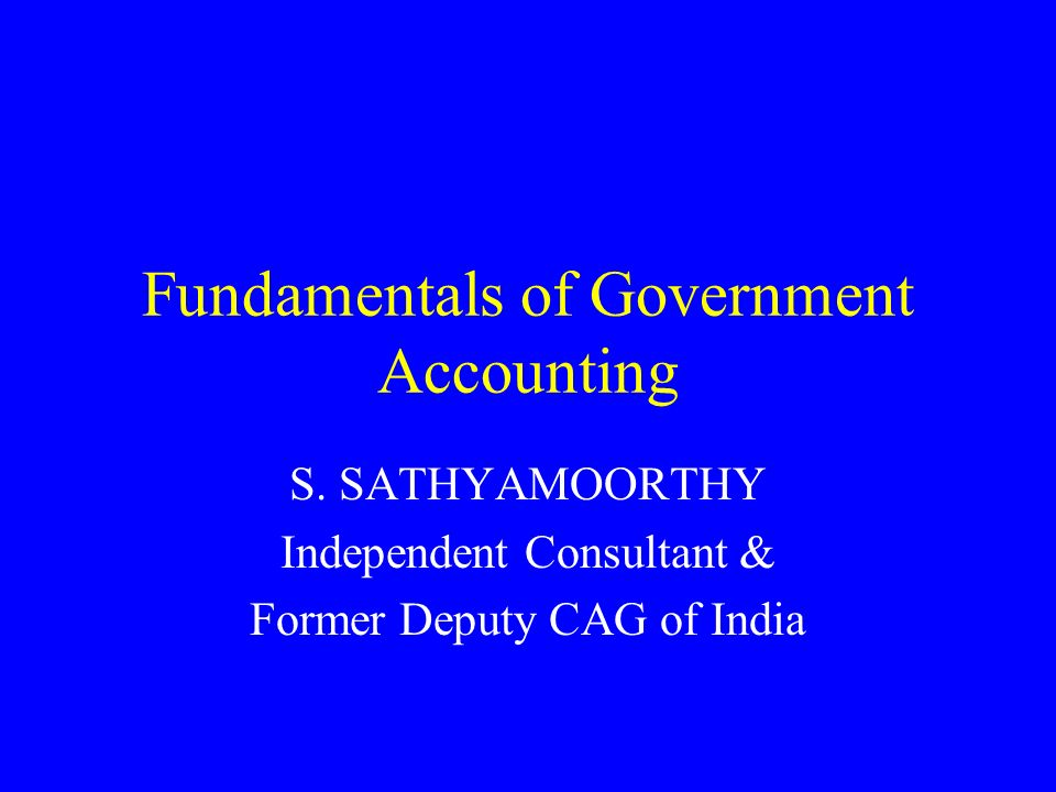 Fundamentals of Government Accounting