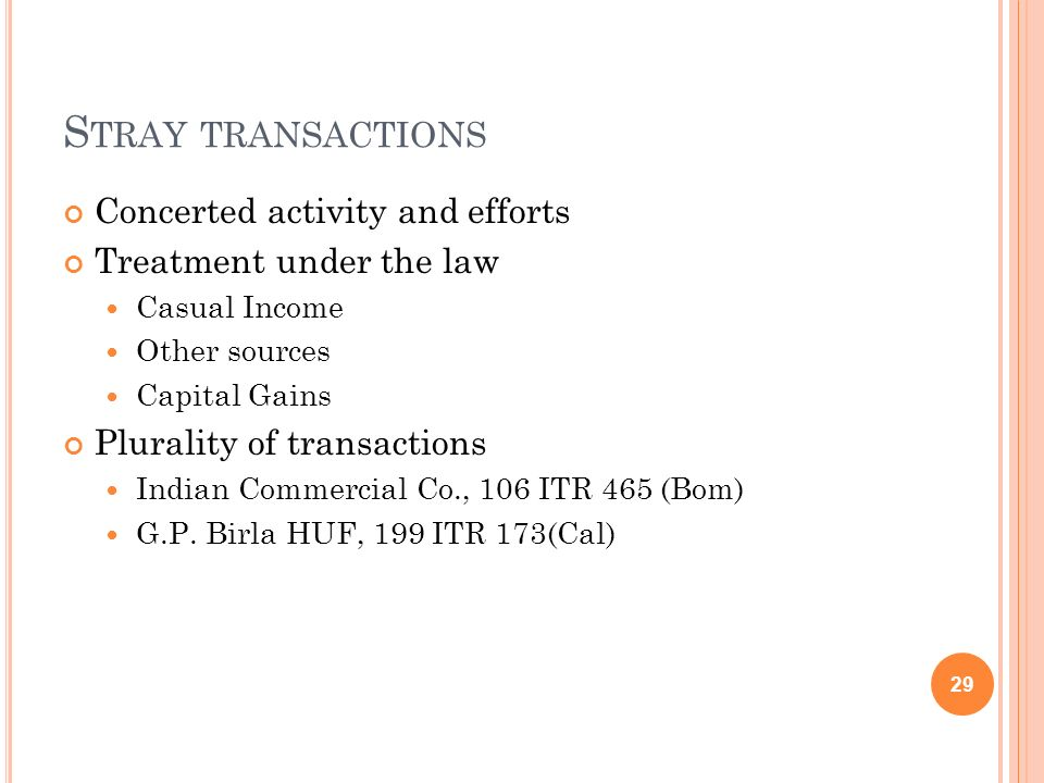 Stray transactions Concerted activity and efforts