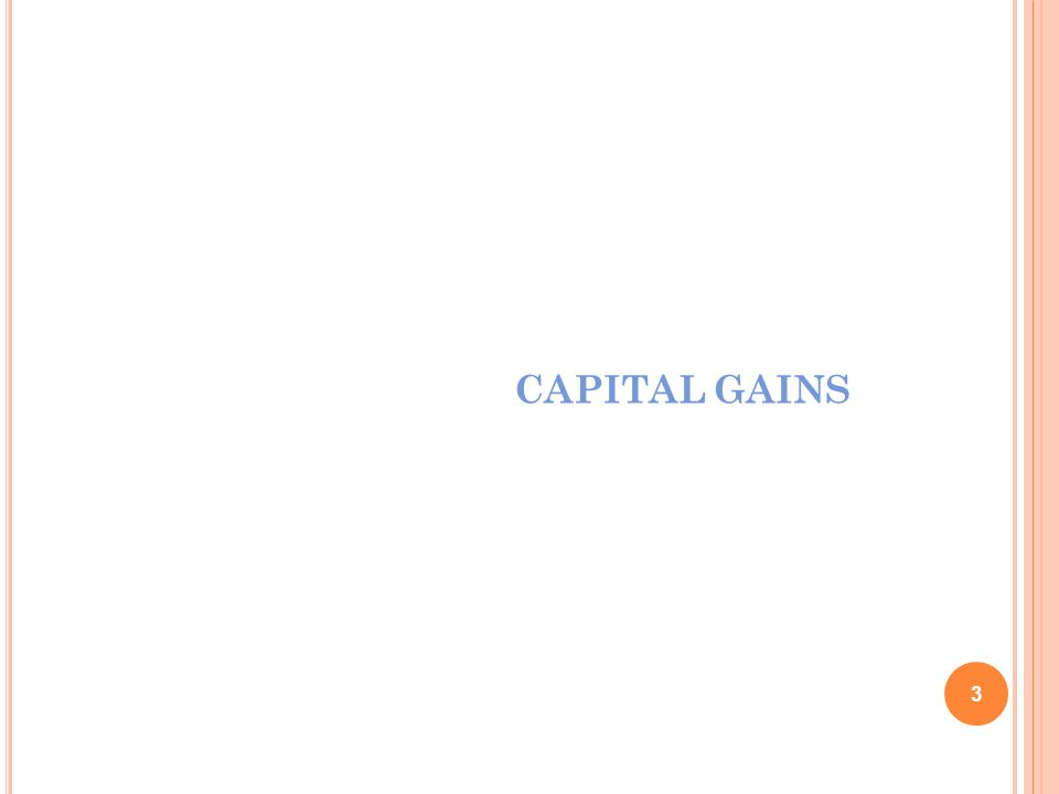 CAPITAL GAINS Assurance and Advisory Business Services March 27, 2017
