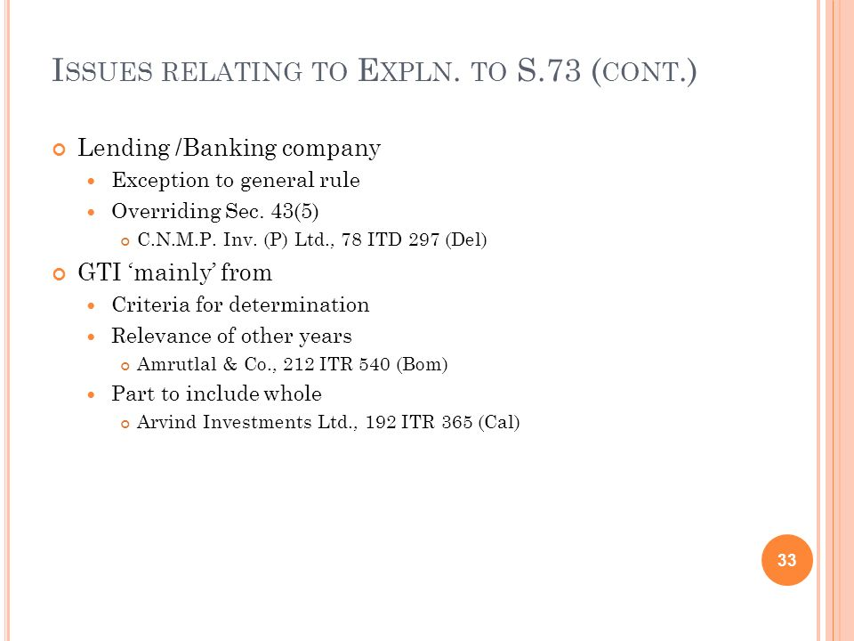 Issues relating to Expln. to S.73 (cont.)