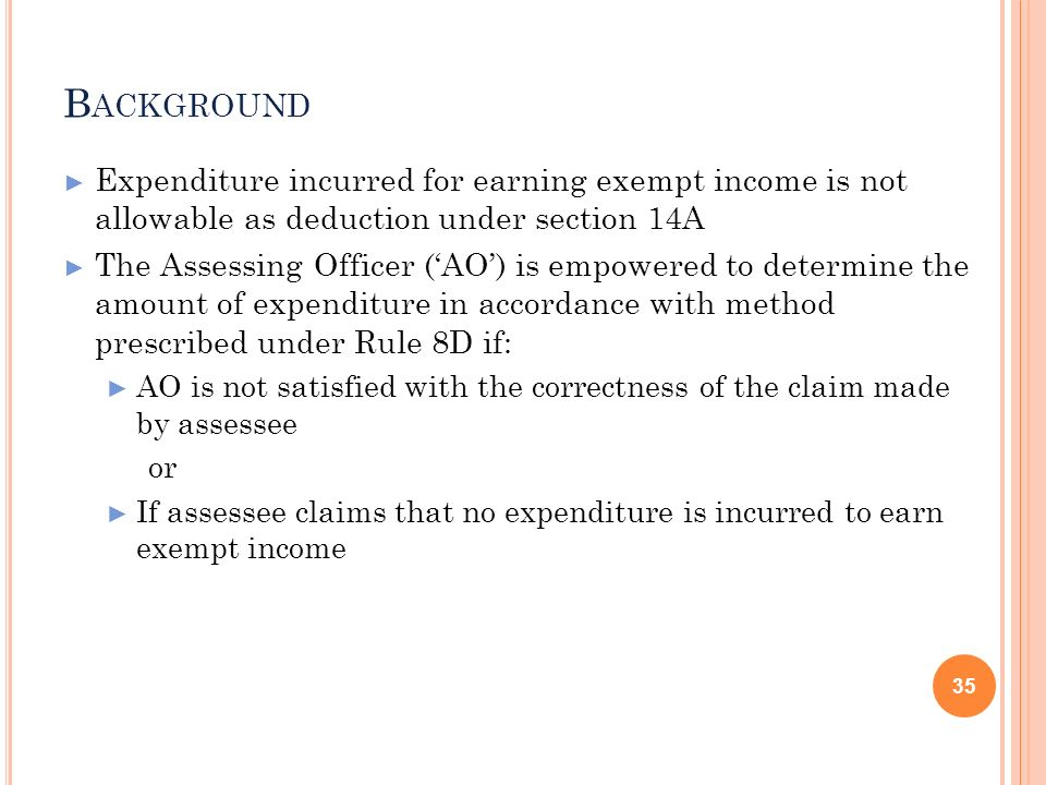 BackgroundExpenditure incurred for earning exempt income is not allowable as deduction under section 14A.