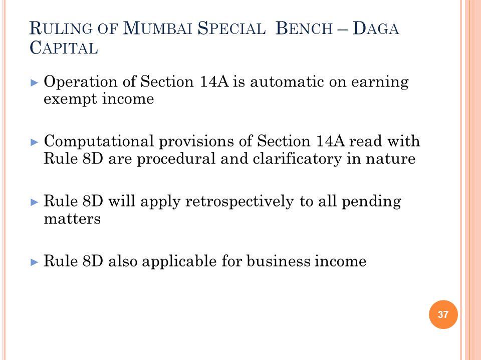 Ruling of Mumbai Special Bench – Daga Capital