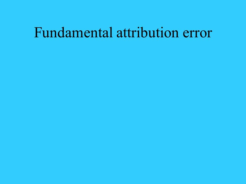 attribution error We've discussed how conflict is good and the fundamental attribution error  previously in this blog communication barrier – fundamental.