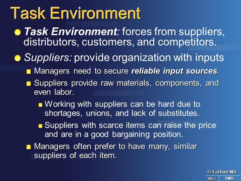 critical forces in organizations task environment External perspectives explain behavior in terms of external events, consequences of behavior, and environmental forces the organizational system, in turn, interacts with its task environment every organization has a task that includes its 1 organizational behavior in the 1990s author.