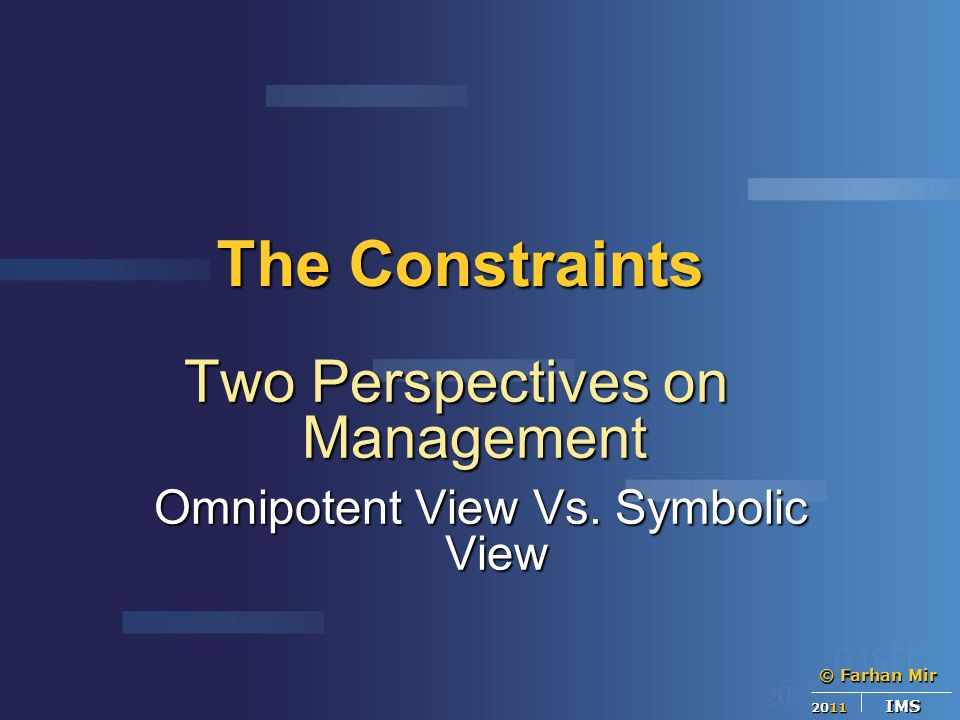 The Symbolic and Omnipotent Views of Management