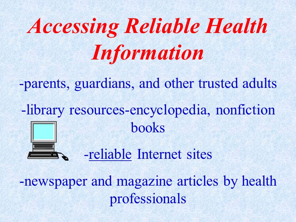 Accessing Reliable Health Information