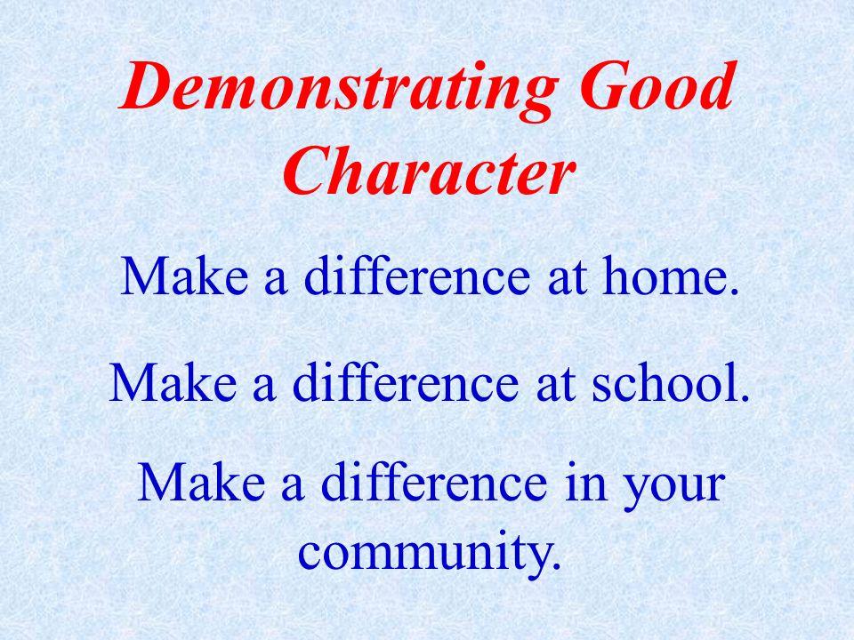 Demonstrating Good Character