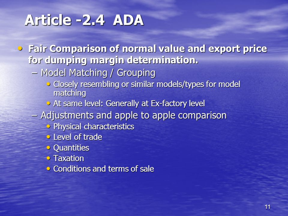 Article -2.4 ADA Fair Comparison of normal value and export price for dumping margin determination.