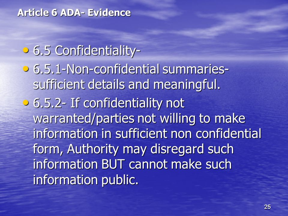 6.5.1-Non-confidential summaries- sufficient details and meaningful.