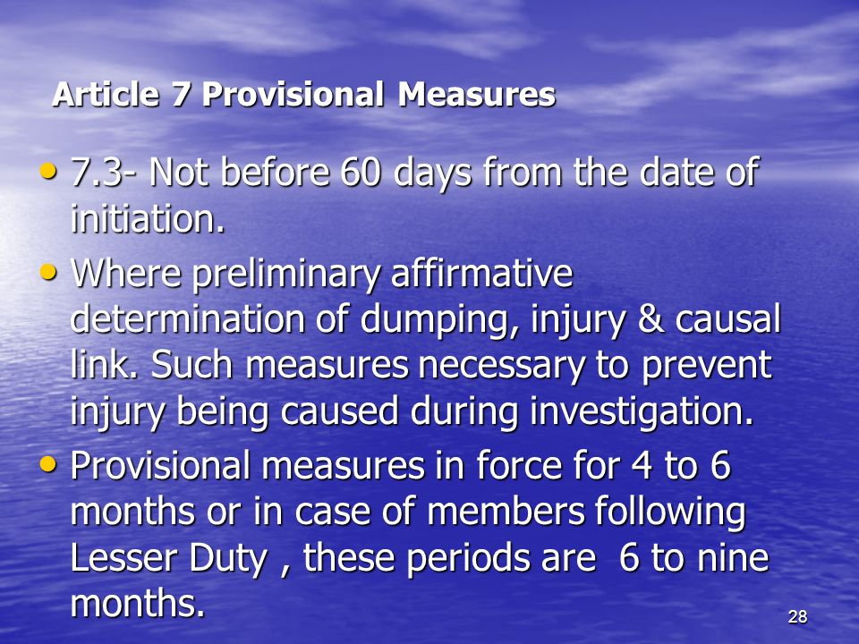 Article 7 Provisional Measures