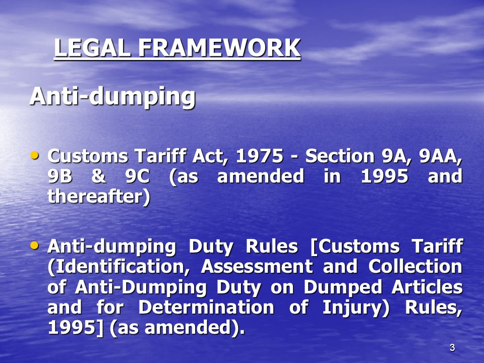 LEGAL FRAMEWORK Anti-dumping