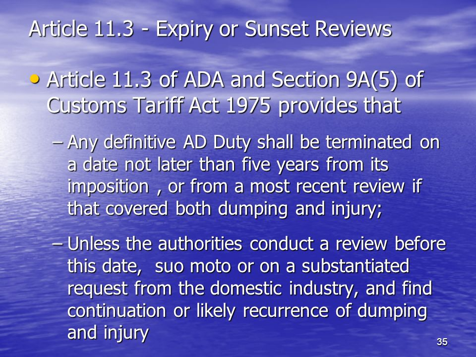 Article 11.3 - Expiry or Sunset Reviews