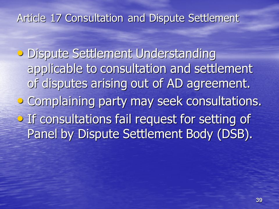 Article 17 Consultation and Dispute Settlement