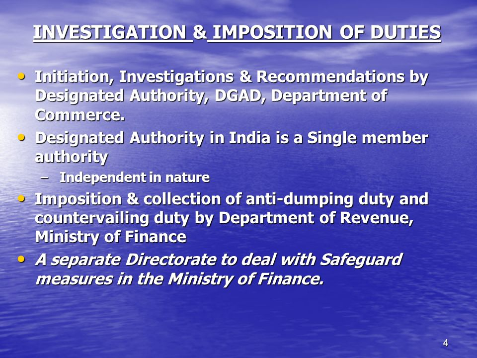 INVESTIGATION & IMPOSITION OF DUTIES