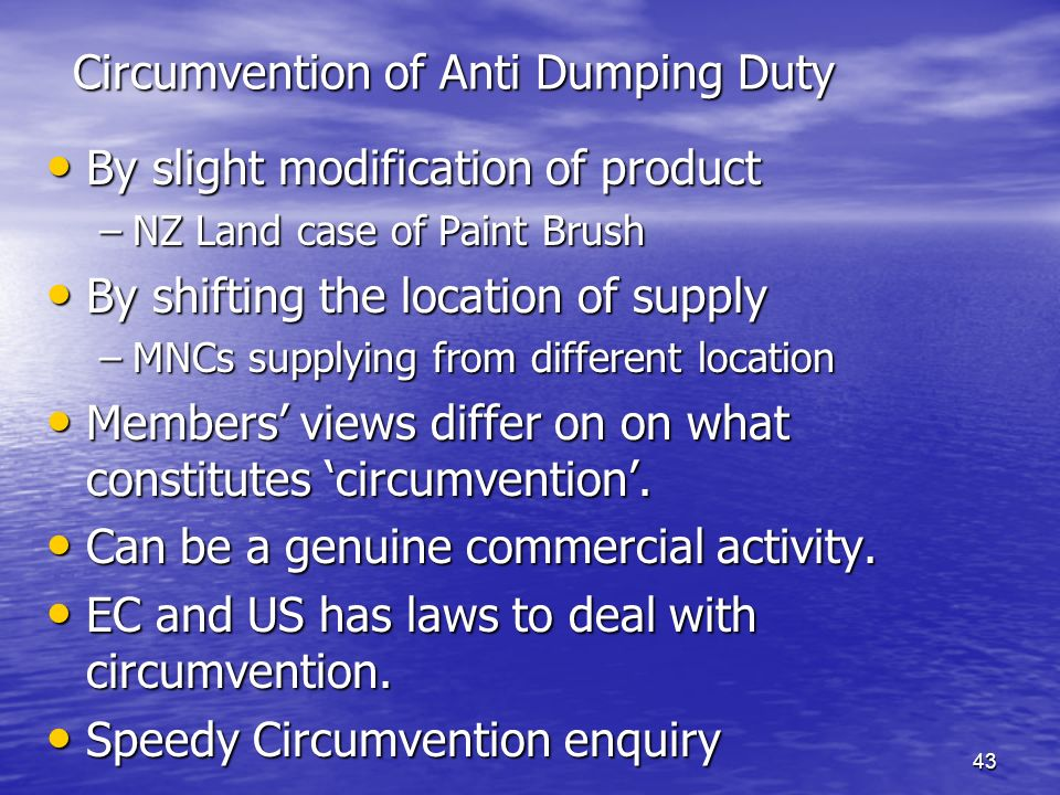 Circumvention of Anti Dumping Duty