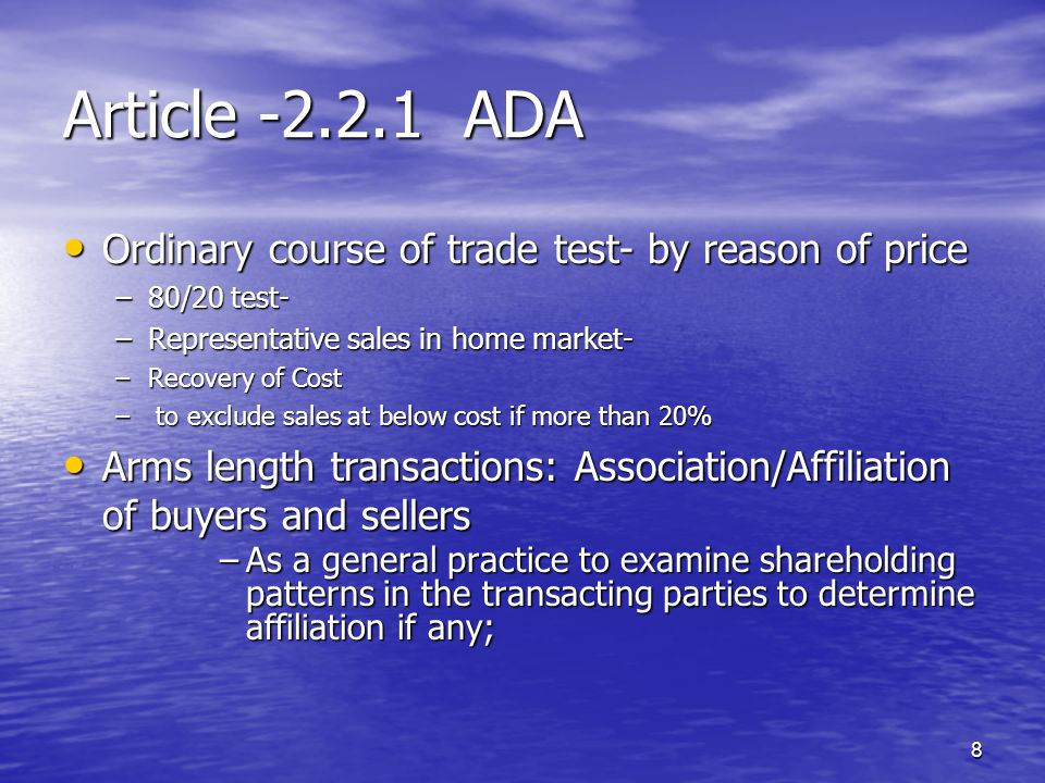 Article ADA Ordinary course of trade test- by reason of price