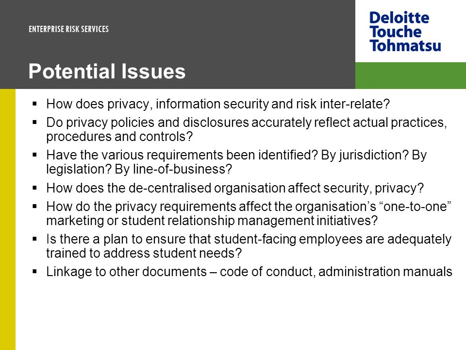Potential Issues How does privacy, information security and risk inter-relate