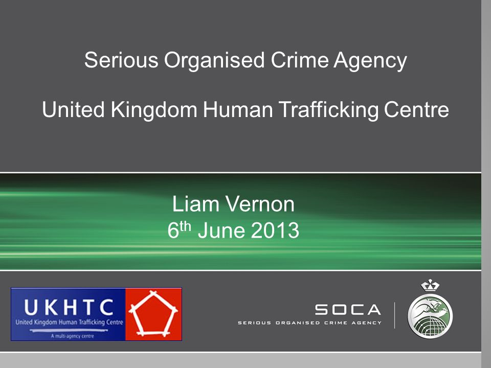 Serious Organised Crime Agency