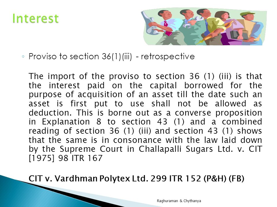 Interest Proviso to section 36(1)(iii) - retrospective