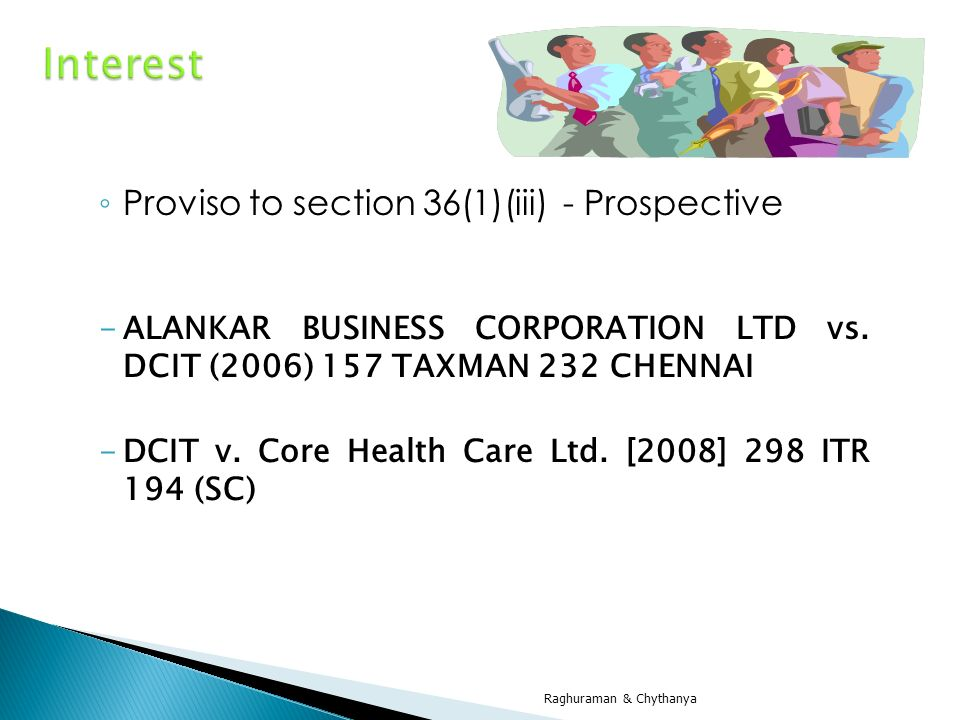 Interest Proviso to section 36(1)(iii) - Prospective