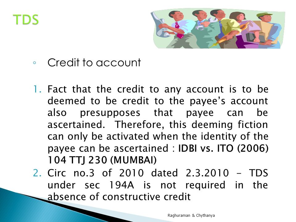 TDS Credit to account.