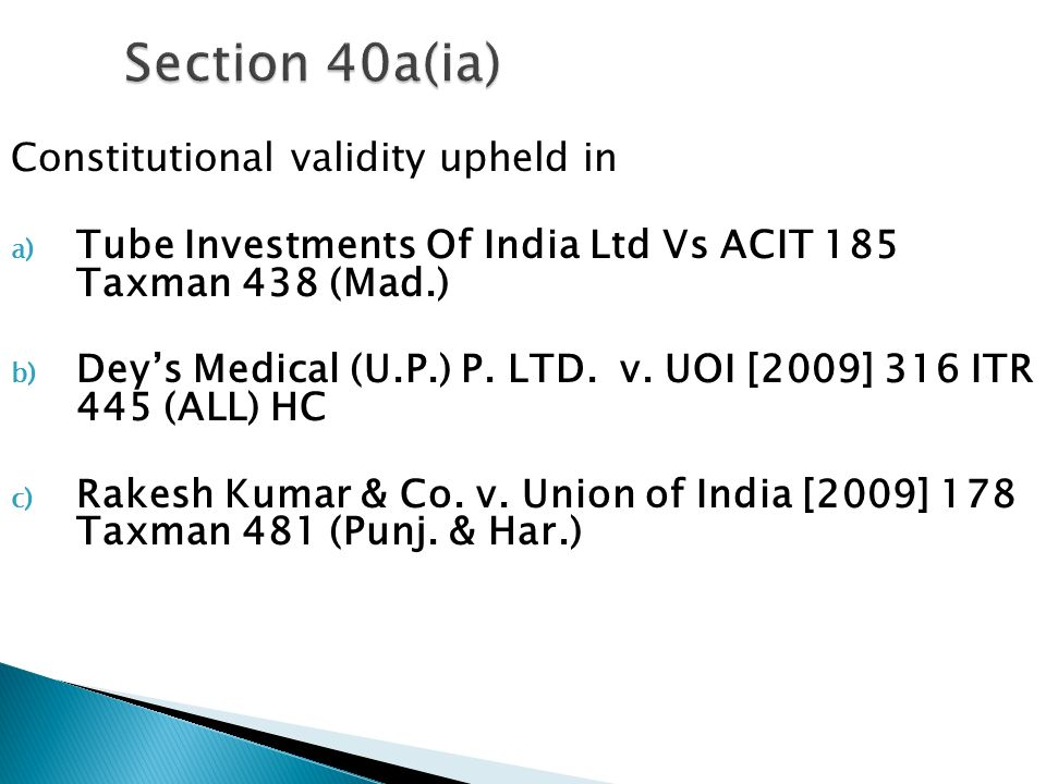 Section 40a(ia) Constitutional validity upheld in