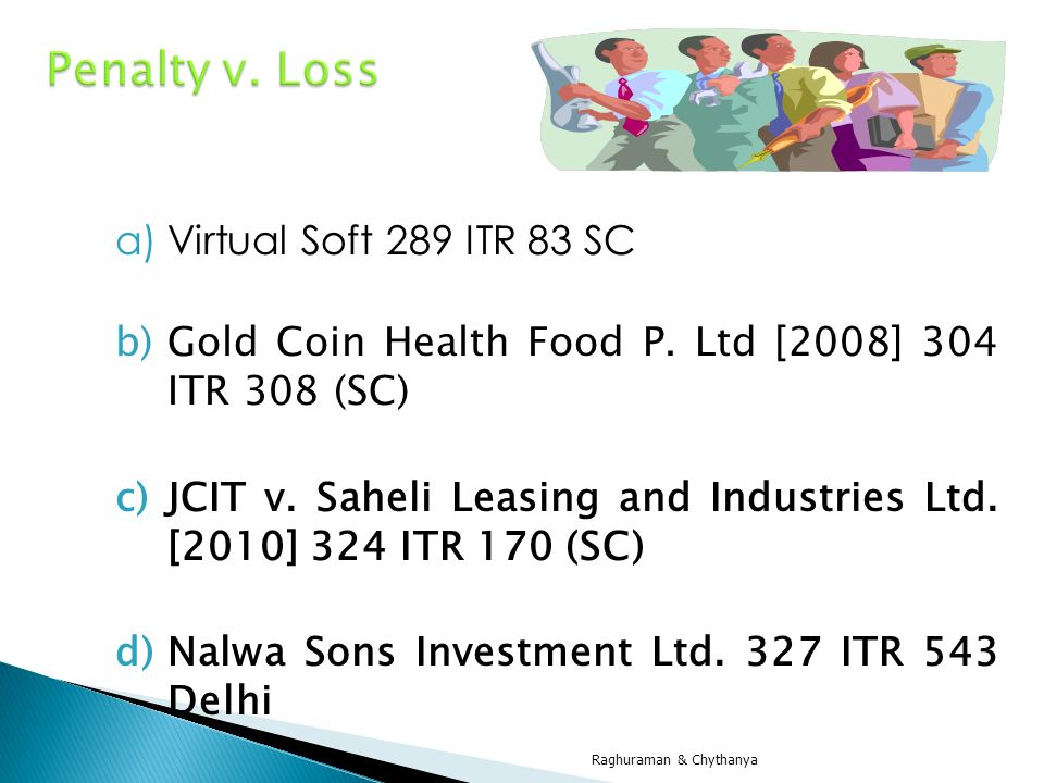 Penalty v. Loss Virtual Soft 289 ITR 83 SC