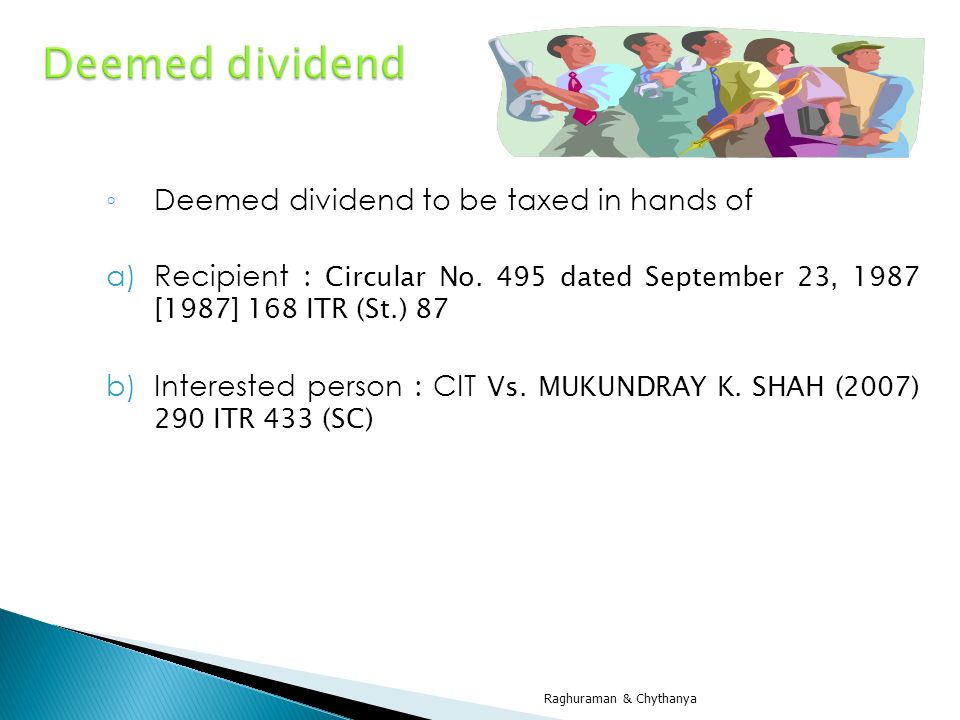 Deemed dividend Deemed dividend to be taxed in hands of