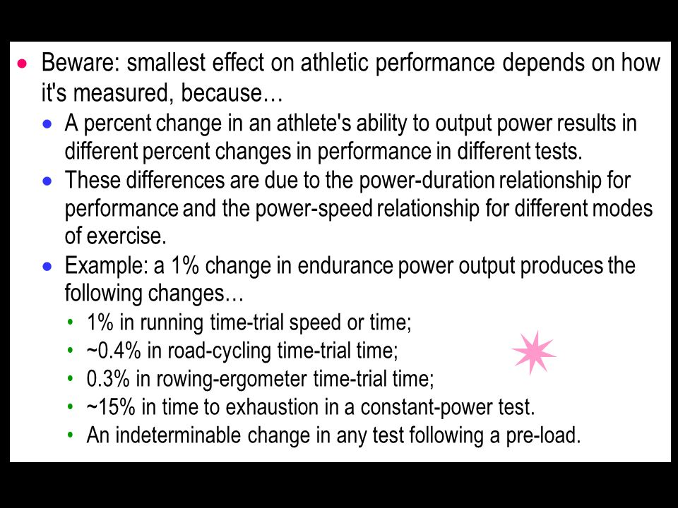 Beware: smallest effect on athletic performance depends on how it s measured, because…