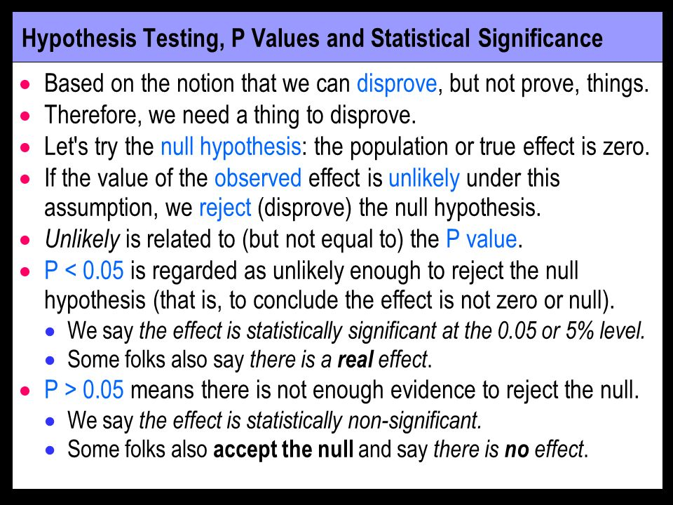 Hypothesis Testing, P Values and Statistical Significance
