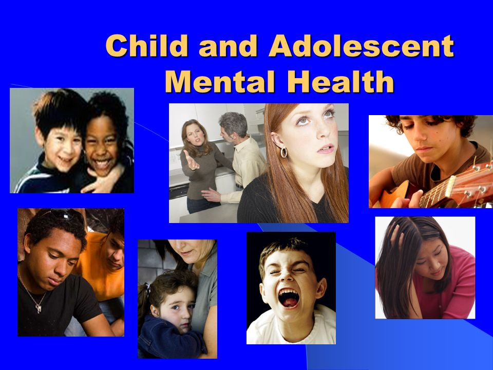 mental health of children and adolescents Advocated for and achieved critical roles in their children's mental health care  treating and preventing adolescent mental health disorders.