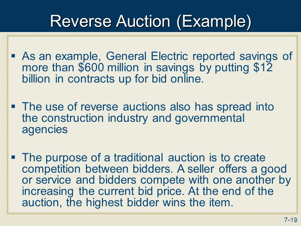 reverse auction Reverse eauctions potential suppliers  this is referred to as a 'reverse' auction as prices are reduced rather than increased prices gradually reduce during.
