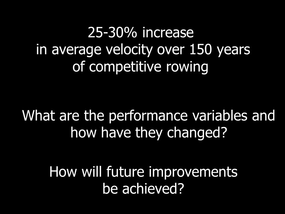 in average velocity over 150 years of competitive rowing