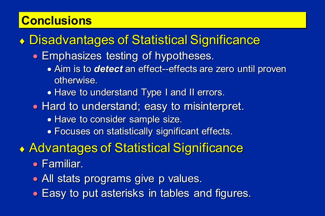 Disadvantages of Statistical Significance