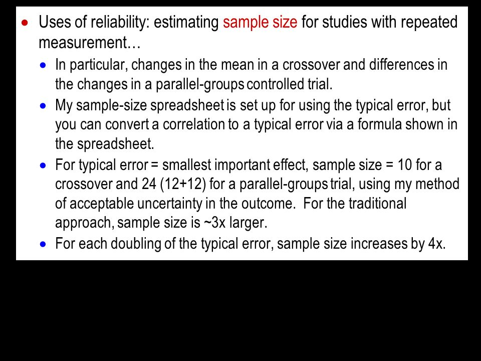 Uses of reliability: estimating sample size for studies with repeated measurement…