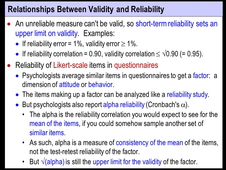 Relationships Between Validity and Reliability