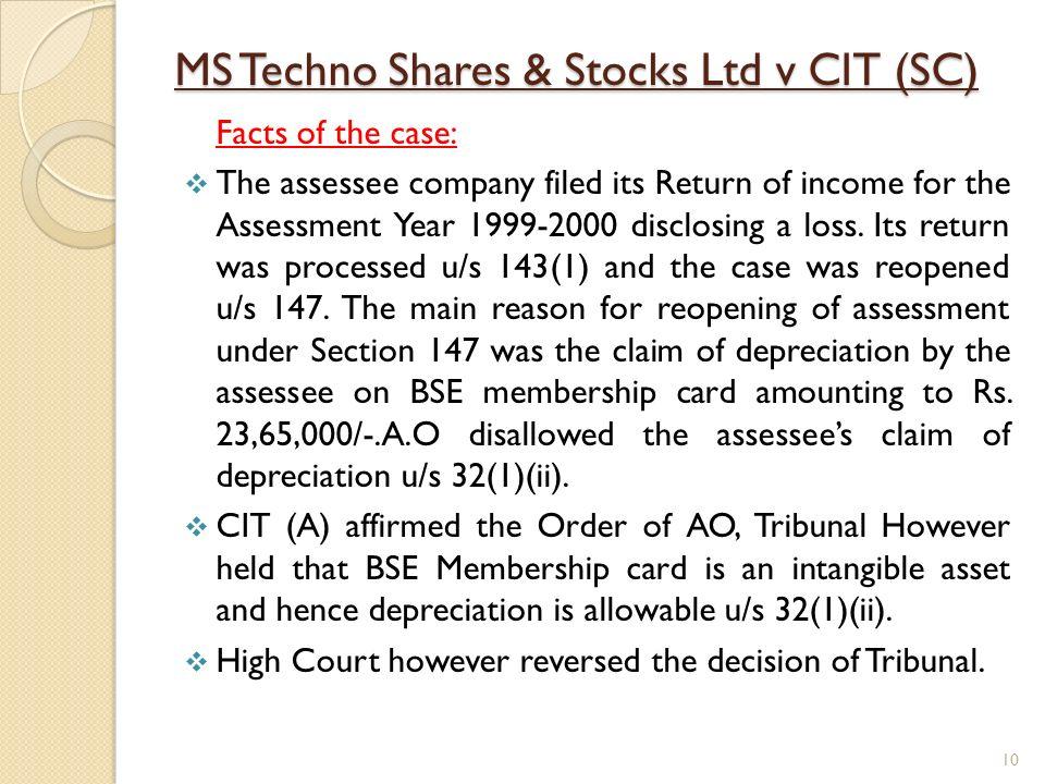 MS Techno Shares & Stocks Ltd v CIT (SC)