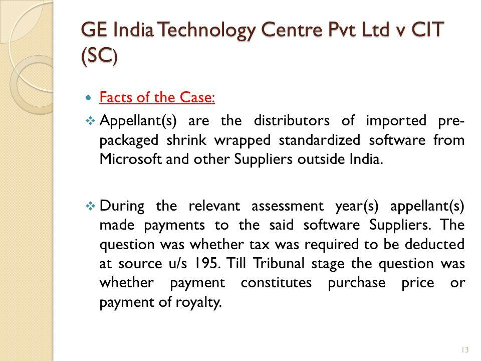 GE India Technology Centre Pvt Ltd v CIT (SC)