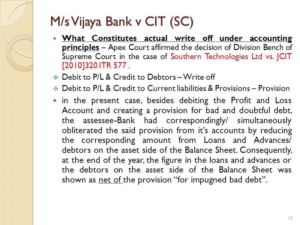M/s Vijaya Bank v CIT (SC)