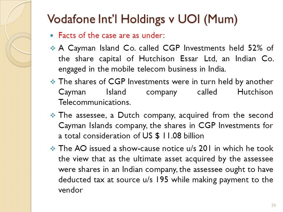 Vodafone Int'l Holdings v UOI (Mum)