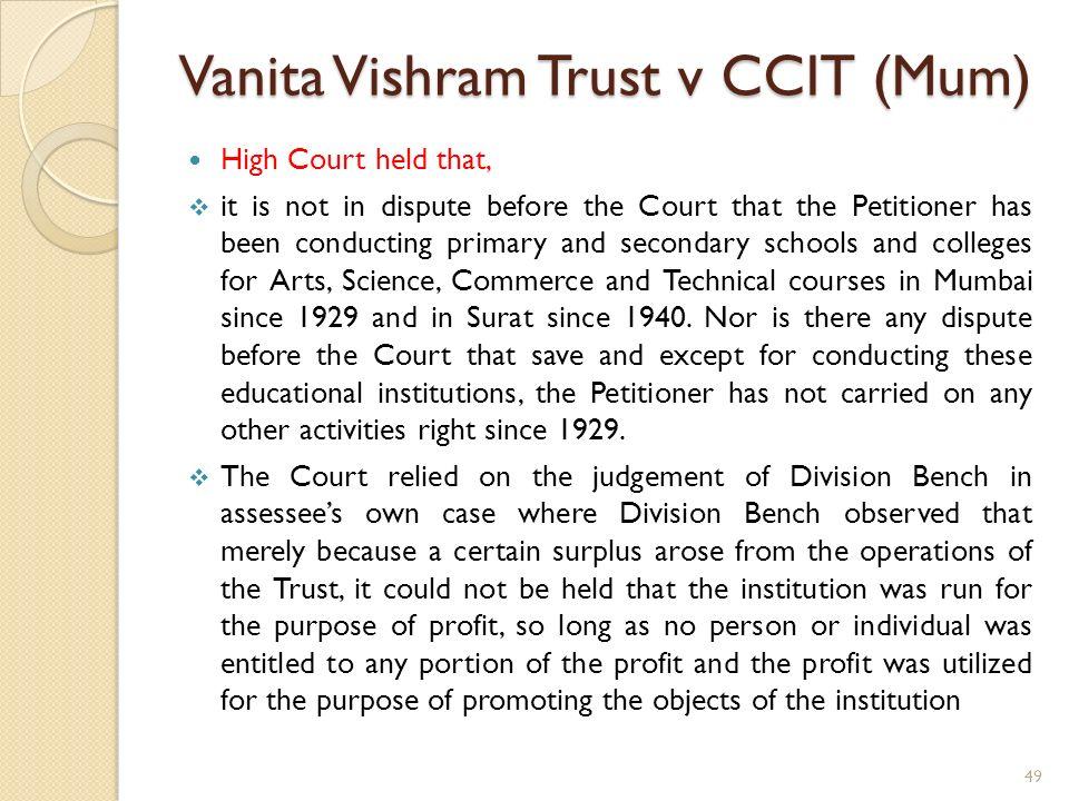 Vanita Vishram Trust v CCIT (Mum)